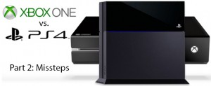 PS4 vs. Xbox One - Part 2: Microsoft Hasn't Learned its Lesson