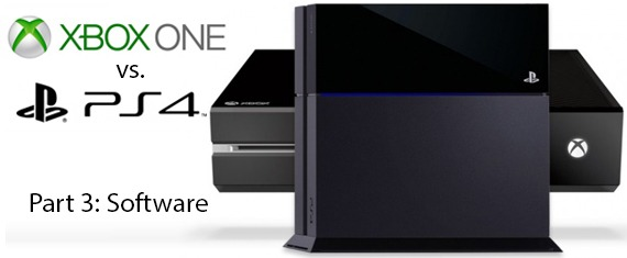 PS4 vs. Xbox One - Part 3: Software