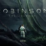 Make Contact with a New Reality in Crytek's Robinson: The Journey