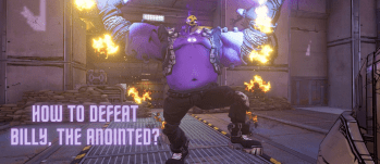 Billy the anointed 349x151 - Borderlands 3: How To Defeat Billy, The Anointed?